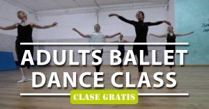 001---[Clase-Gratis]---Adults-Ballet-Dance-Class